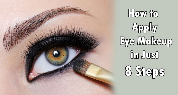 How to Apply Eye Makeup in Just 8 Steps