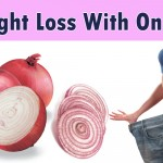 Weight Loss With Onions 150x150 Top 10 ways to Fast Weight Loss Tips