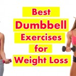 Best Dumbbell Exercises for Weight Loss 150x150 How to Lose Forearm Fat Fast