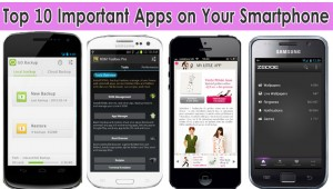 Top 10 Important Apps on Your Smartphone