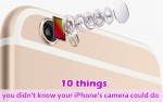 10 Things You Didn't Know Your Iphone's Camera Could Do
