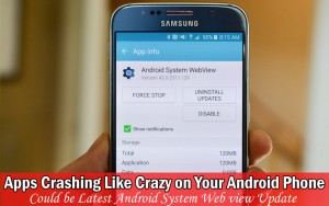 Apps Crashing Like Crazy on Your Android Phone?