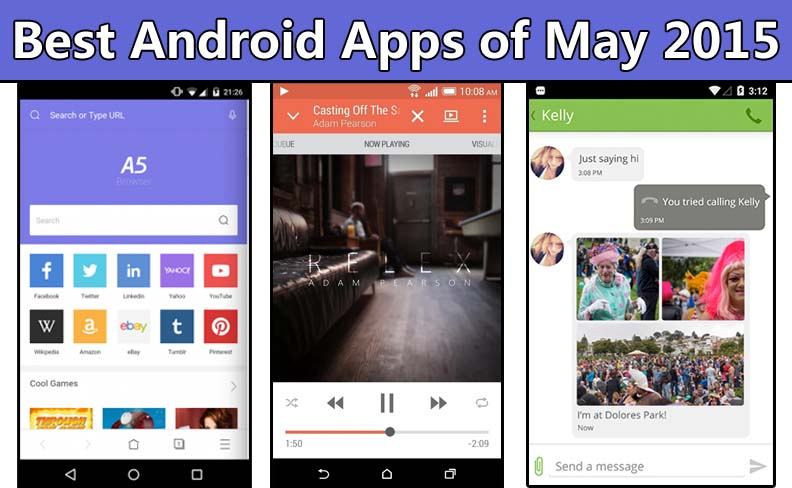 Best Android Apps of May 2015 Best Android Apps of May 2015
