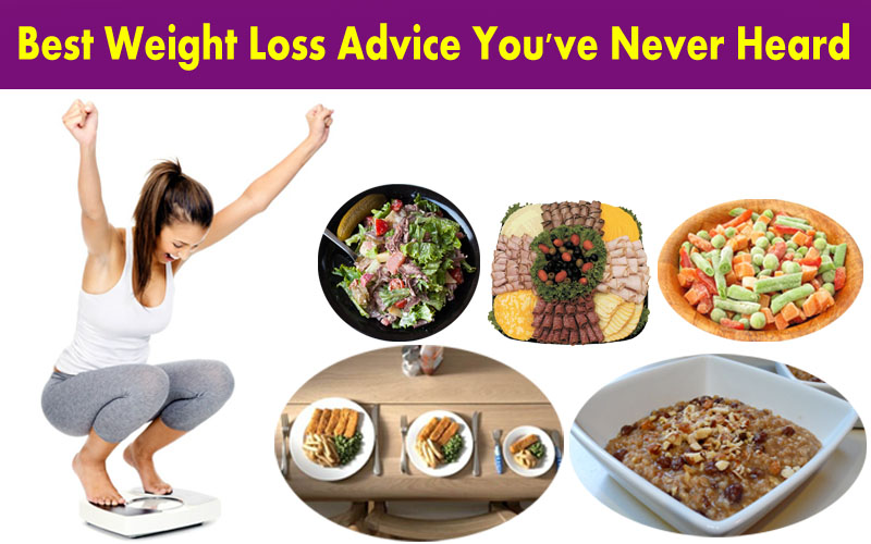 Best Weight Loss Advice You've Never Heard