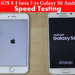 iPhone 6 iOS 8.4 beta 3 vs Galaxy S6 Android 5.0 150x150 Galaxy S6 Edge Cam Bests iPhone 6 plus more In Regarded Benchmark Yet Experiences the Same Issue