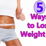 5 Ways to Lose Weight Fast