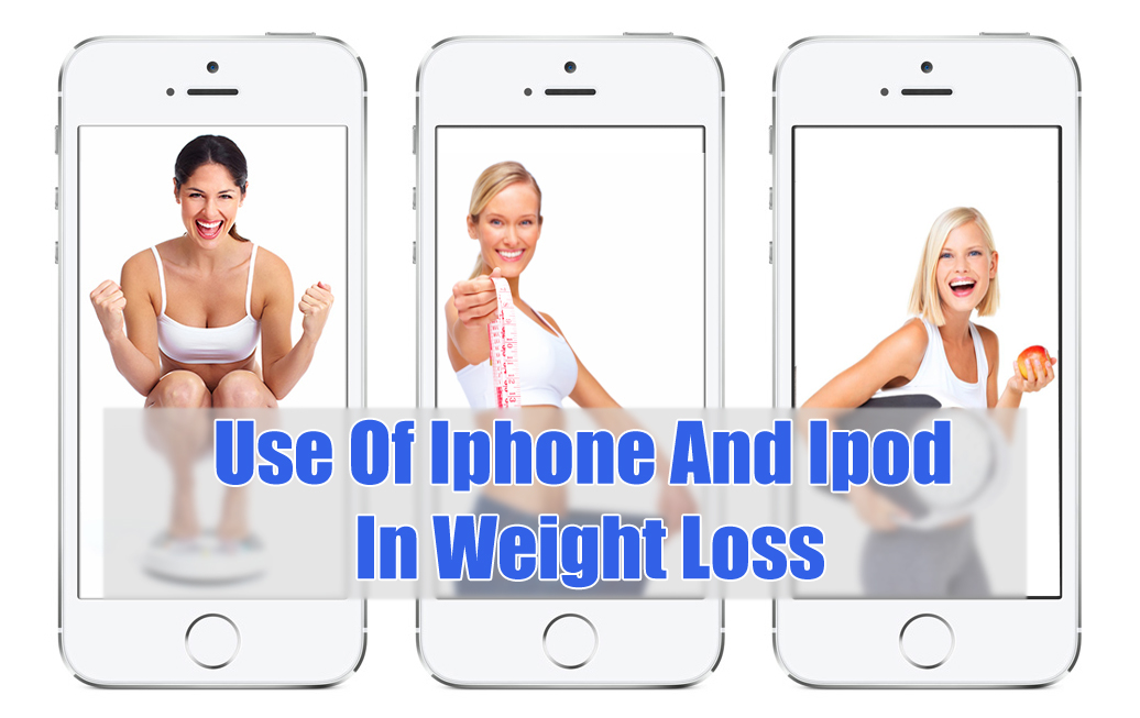Use Of Iphone And Ipod In Weight Loss
