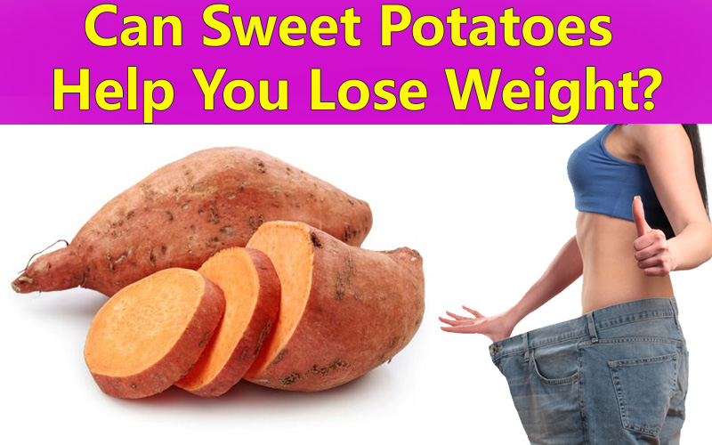 Sweet Potatoes Helps You to Lose Weight