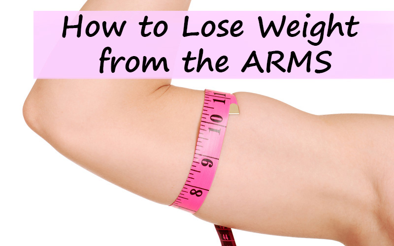 How to Lose Weight from the Arms